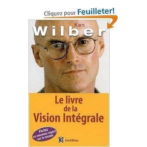 Sarcelle ou jaune? Le livre de la Vision Intégrale, de Wilber