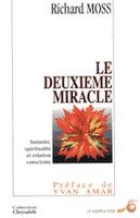 Richard Moss et le deuxième miracle