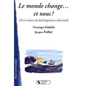 Le monde change… et nous?